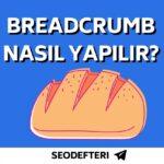 breadcrumb-nasil-yapilir-breadcrumb-nedir