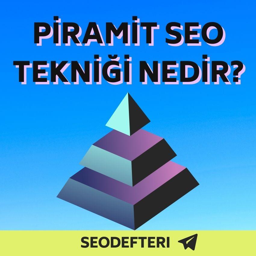 piramit-seo-teknigi-nedir-piramit-seo-teknikleri