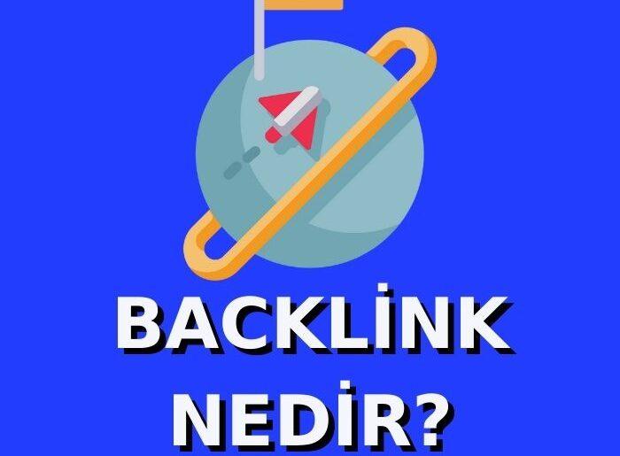 backlink-nedir-backlink-nasil-yapilir